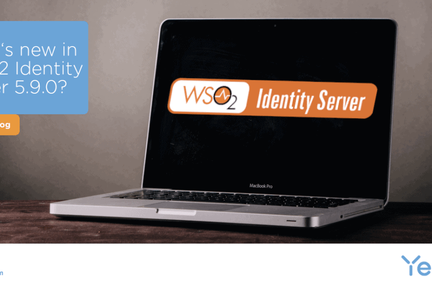 Blog Whats new in WSO2 Identity Server 5.9.0